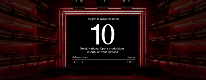 Ministry of Culture and Sports. Free Greek National Opera broadcasts in April via ERT TV & www.nationalopera.gr/en #GNOvirtualpremieres